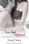 Eve Met Her Match (Entangled Indulgence) - Anna Cleary