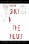 Shot in the Heart - Mikal Gilmore