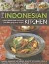 The Indonesian Kitchen: Classic dishes made easy with over 70 step-by-step recipes: features sensational and authentic dishes for all occasions, shown in more than 400 stunning step-by-step photographs - Ghillie Basan
