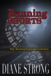 Running Shorts: The Running Suspense Collection - Diane Strong