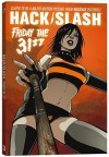 Hack/Slash Volume 3: Friday the 31st - Tim Seeley, Matt Merhoff