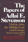 The Papers of Adlai E. Stevenson, Vol. 5: Visit to Asia, the Middle East, and Europe, March-August 1953 - Walter Johnson, Adlai E. Stevenson II