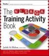 The NASAGA Training Activity Book - AGI Creative Team, David Piltz, Judith Blohm