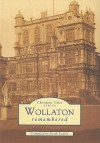 Wollaton Remembered - Keith Taylor