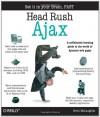 Head Rush Ajax - Brett McLaughlin, Eric Freeman, Elisabeth A. Freeman