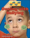 Dealing with Bullying - Penny Preston, Susan Martineau