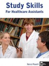 Study Skills for Healthcare Assistants - Sara Powell