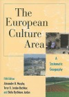 The European Culture Area: A Systematic Geography (Changing Regions in a Global Context: New Perspectives in Regional Geography Series) - Terry G. Jordan-Bychkov, Alexander B. Murphy, Bella Bychkova Jordan