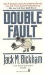 Double Fault - Jack M. Bickham