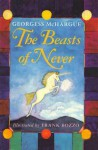 The Beasts of Never - Georgess McHargue, Frank Bozzo