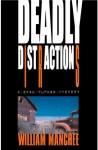 Deadly Distractions (A Stan Turner Mystery #5) - William Manchee
