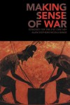 Making Sense of War: Strategy for the 21st Century - Alan Stephens