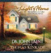 The Light of Home: Ten Inspiring Pictures of a Strong Family - John T. Trent, Thomas Kinkade