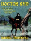 Doctor Syn, a Smuggler Tale of the Romney Marsh - Russell Thorndike