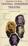 Masterpieces of the Modern Central European Theatre (Masterpieces of the Modern Theatre) - Robert W. Corrigan