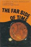 The Far Side of Time, Thirteen Original Stories - Roger Elwood