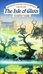 The Isle of Glass - Judith Tarr
