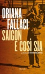 Saigon e così sia - Oriana Fallaci, Ferruccio de Bortoli
