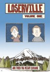 Loserville Volume One: And Then You Might Explode - Alex Cox