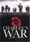 Charley's War (Vol. 2): 1 August - 17 October 1916 - Pat Mills, Joe Colquhoun