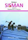 Weekend w Paryżu - Robyn Sisman