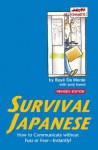 Survival Japanese: How to Communicate without Fuss or Fear - Instantly! (Japanese Phrasebook) (Survival Series) - Boyé Lafayette de Mente