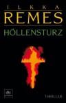 Höllensturz - Ilkka Remes, Stefan Moster