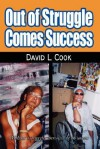 Out Of Struggle Comes Success - David Cook
