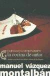 La cocina de autor:segretos y recetas de los mejores artistas de los fogones - Manuel Vázquez Montalbán