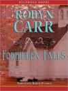 Forbidden Falls - Robyn Carr, Thérèse Plummer