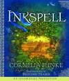 Inkspell - Anthea Bell, Cornelia Funke, Brendan Fraser