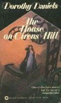 The House on Circus Hill - Dorothy Daniels