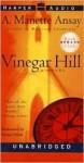 Vinegar Hill: Vinegar Hill (Audio) - A. Manette Ansay, Debra Monk