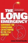 The Long Emergency - James Howard Kunstler