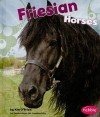 Friesian Horses - Kim O'Brien, Gail Saunders-Smith