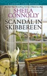 Scandal in Skibbereen (A County Cork Mystery) - Sheila Connolly