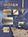 Ancient Indian Artifacts, Volume 1: Introduction to Collecting - Jim Bennett