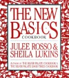 The New Basics Cookbook - Julee Rosso, Sheila Lukins
