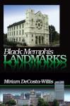 black memphis landmarks - Miriam DeCosta-Willis