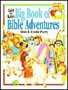Caleb and Katie's Big Book of Bible Adventures - Alan Parry, Linda Parry