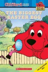 Clifford the Big Red Dog: The Biggest Easter Egg (Big Red Reader: Clifford the Big Red Dog) - Sonia Sander