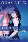 Off Her Game: Volume 1 (Texas Highlanders Ice Hockey) - Suzan Butler