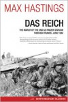 Das Reich: The March of the 2nd SS Panzer Division Through France, June 1944 - Max Hastings