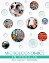 Microeconomics in Modules (Loose-Leaf) - Paul Krugman, Robin Wells, Margaret Ray