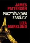 Pocztówkowi zabójcy - James Patterson, Liza Marklund