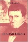 Humano enigma - Pío Baroja
