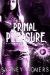 Primal Pleasure - Sydney Somers