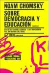 Sobre democracia y educacion (Paidos Estado y Sociedad) - Noam Chomsky