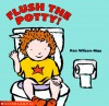 Flush The Potty - Ken Wilson-Max