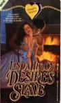 Desire's Slave - Linda Hilton
